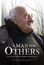 A Man for Others: The Life of Father Roberto Balducelli
