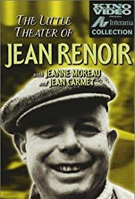 Primary photo for The Little Theatre of Jean Renoir