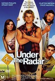 Steady Eddy, Nathan Phillips, Clayton Watson, and Chloe Maxwell in Under the Radar (2004)