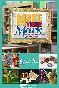 Make Your Mark (2014)