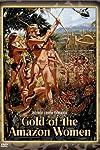 Gold of the Amazon Women (1979)