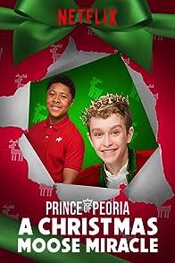 Prince of Peoria A Christmas Moose Miracleเจ้าชายแห่งพีโอเรีย ปาฏิหาริย์กวางคริสต์มาส