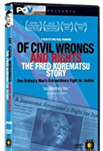 Of Civil Wrongs & Rights: The Fred Korematsu Story