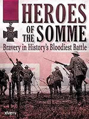 Where to stream Heroes of the Somme
