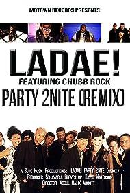 Ladae! Feat. Chubb Rock: Party 2 Nite (Remix) (1996)