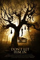 Don't Let Him In (2011) Poster