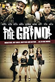 The Grind (2009) Poster - Movie Forum, Cast, Reviews