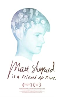 Matt Shepard Is a Friend of Mine (2014)