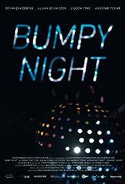 Bumpy Night Poster