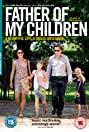 Father of My Children (2009) Poster