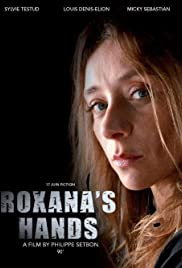 Les mains de Roxana Poster
