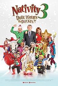 Nativity 3: Dude, Where's My Donkey?! (2014)