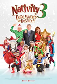 Nativity 3: Dude, Where's My Donkey?! Poster