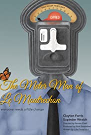 The Meter Man of Le Moutrechon Poster
