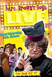Mrs. Brown's Boys Live Tour: Good Mourning Mrs. Brown Poster