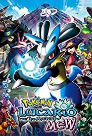 Pokémon: Lucario and the Mystery of Mew (2005) Poster - Movie Forum, Cast, Reviews