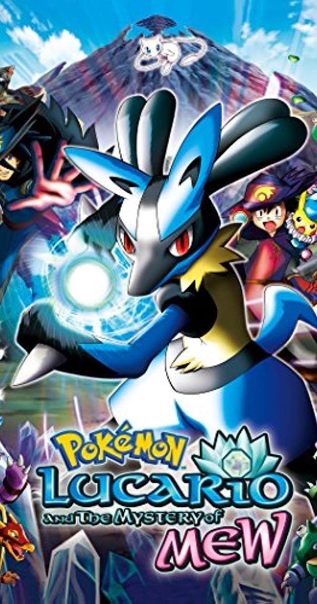 Pokemon Lucario And The Mystery Of Mew 2005 Pokemon Lucario And The Mystery Of Mew 2005 User Reviews Imdb