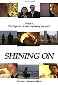 Primary photo for Shining On
