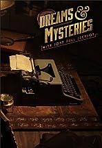 Dreams & Mysteries