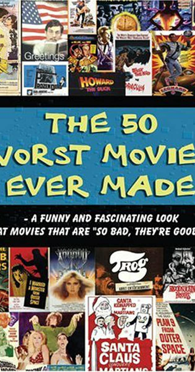 the 50 worst movies ever made  video 2004