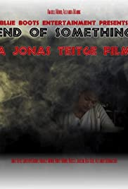 End of Something Poster