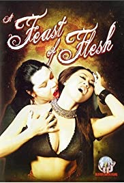A Feast of Flesh (2007) Poster - Movie Forum, Cast, Reviews