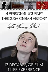 Watchmovies in A Personal Journey Through Cinema History with Thomas Pollock by none [720x594]