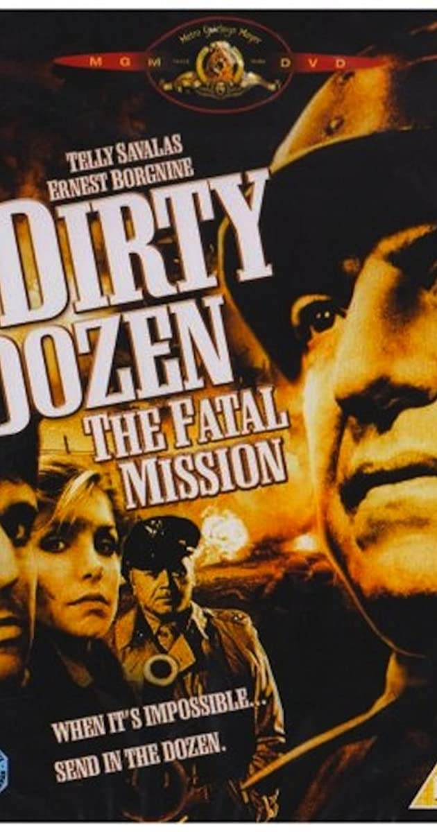 Subtitle of The Dirty Dozen: The Fatal Mission