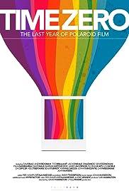 Time Zero: The Last Year of Polaroid Film Poster