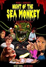 Night of the Sea Monkey: A Disturbing Tale