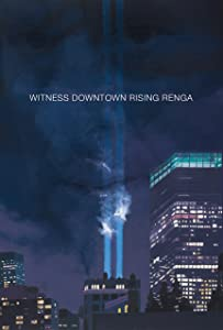 Hollywood movies video clips free download Witness Downtown Rising Renga by [[480x854]