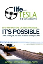 Life with Tesla: The Documentary