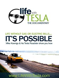 Movies english free download Life with Tesla: The Documentary by [4K]