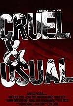 Cruel & Usual
