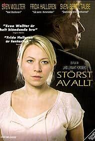 Störst av allt (2005)