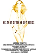 History of Made Up Things