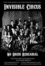 Invisible Circus: No Dress Rehearsal