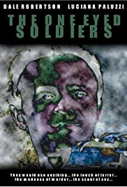 The One Eyed Soldiers Poster