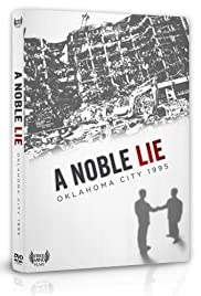 A Noble Lie: Oklahoma City 1995 Poster