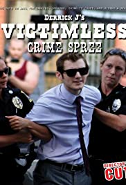 Derrick J's Victimless Crime Spree Poster