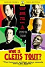 Who Is Cletis Tout? (2001) Poster