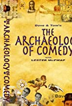 The Archaeology of Comedy