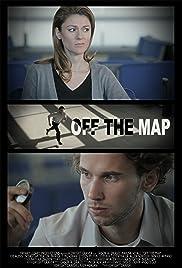 Off the Map (2011) - IMDb Imdb Off The Map on
