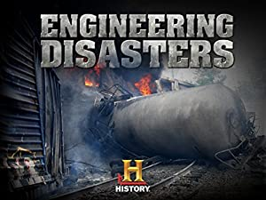 Engineering Disasters Season 1 Episode 1