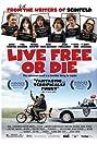 Live Free or Die (2006) Poster