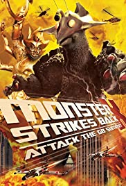 The Monster X Strikes Back: Attack the G8 Summit Poster