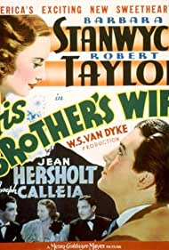 Barbara Stanwyck, Robert Taylor, and Joseph Calleia in His Brother's Wife (1936)