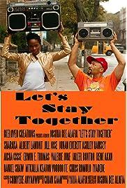 Let's Stay Together () filme kostenlos