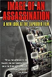 Image of an Assassination: A New Look at the Zapruder Film Poster