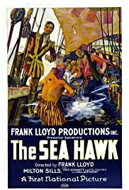 The Sea Hawk (1924) Poster - Movie Forum, Cast, Reviews